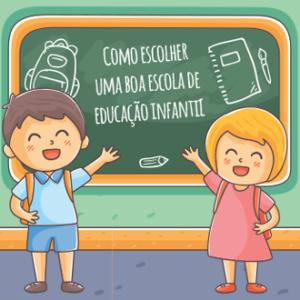 Como escolher uma boa escola de educação infantil (ou berçário) para seu filho?