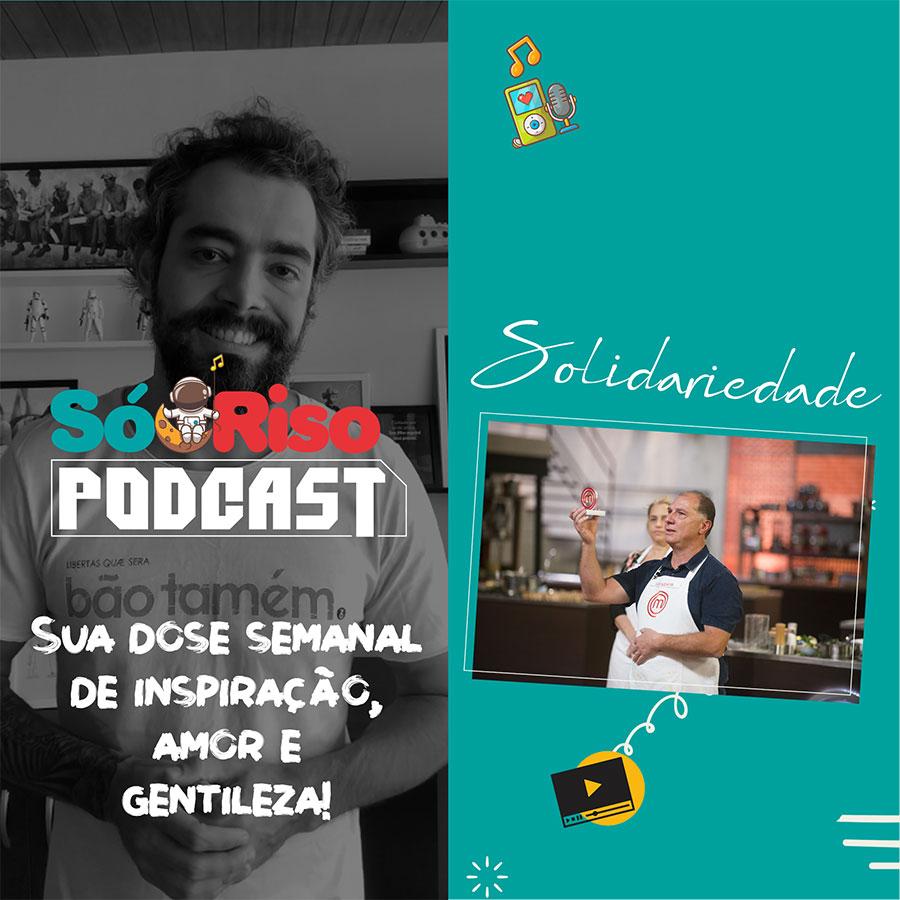 Capa PodCast SóRiso com Rafa Andrade e Salvador | PodCast semanal Sóriso | Sua dose semanal de inspiração, amor e gentileza.